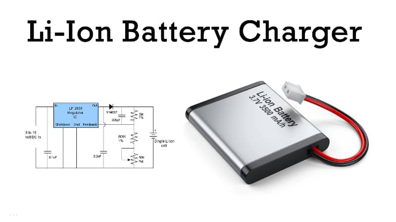 Lithium Li-Ion Battery Charger Circuit